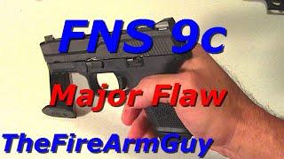 getlinkyoutube.com-FNS 9c Great Gun but Major Problem - TheFireArmGuy