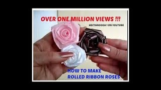getlinkyoutube.com-DIY ROLLED RIBBON ROSES - Fabric Flowers -  HOW TO MAKE ROLLED RIBBON ROSES,