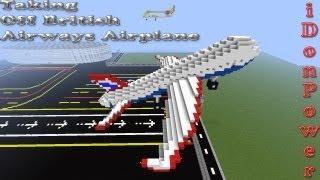 getlinkyoutube.com-Minecraft Taking Off British Airways Airplane From the Airport