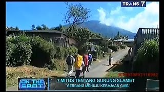 getlinkyoutube.com-On The Spot - 7 Mitos Tentang Gunung Slamet