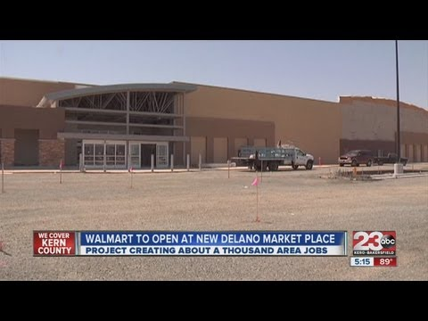 Walmart to Open New Delano Supercenter (Wal-Mart Stores Inc)