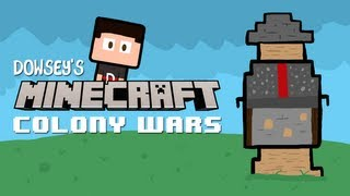 Dowsey's Minecraft Colony Wars :: #7 :: Peasant General C-C-COMBO!