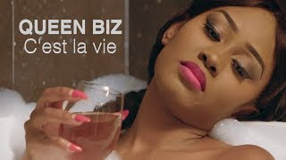 Queen Biz - C'est la vie (official video)