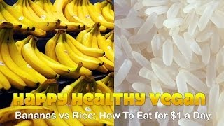 getlinkyoutube.com-Bananas vs Rice: How To Eat 3000 Calories for $1 A Day