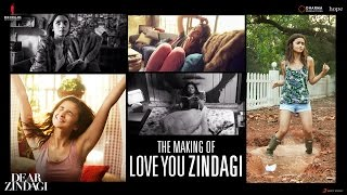 Dear Zindagi | Making Of Love You Zindagi Song | Alia Bhatt, Shah Rukh Khan
