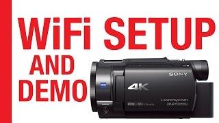 getlinkyoutube.com-WiFi Setup & Demo for Sony FDR-AX33 4K Camcorder