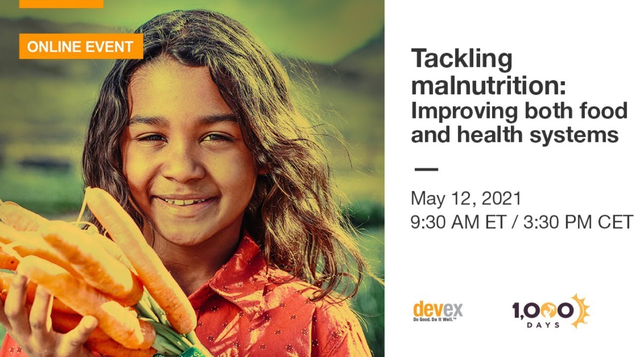 Tackling malnutrition: Improving both food and health systems