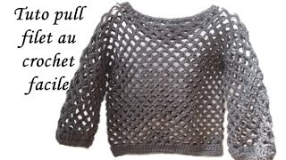 getlinkyoutube.com-TUTO PULL FILET AU CROCHET TOUTES TAILLES pull the thread all sizes crochet