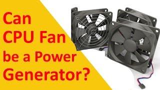 getlinkyoutube.com-CPU Fan Power Generation Fake or Real? Can CPU Fan be a Power Generator?