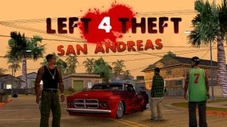 getlinkyoutube.com-Left 4 Theft: San Andreas Mod - Free Mode Gameplay