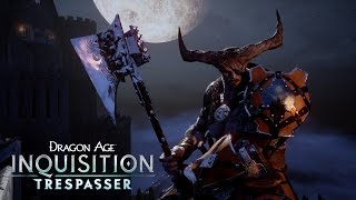 DRAGON AGE: INQUISITION - Trespasser DLC Trailer