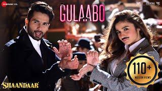 getlinkyoutube.com-Gulaabo - Full Video| Shaandaar | Alia Bhatt & Shahid Kapoor | Vishal Dadlani | Amit Trivedi