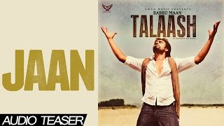 Jaan - Babbu Maan Official Audio Teaser 2013 | Talaash