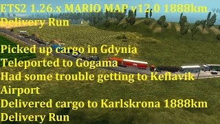 getlinkyoutube.com-ETS2 1.26.x MARIO MAP v12.0 1888km Delivery Run