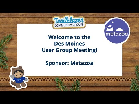 Des Moines, IA Salesforce User Group Meeting – Metazoa