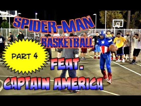Spiderman Plays Basketball Part 4... feat Captain America @Professor12