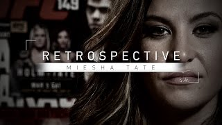Retrospective: Miesha Tate - Full Episode - Thoughts on Holly Holm, Ronda Rousey and More