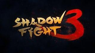 getlinkyoutube.com-Shadow Fight 3 - Official Teaser