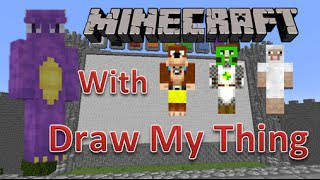 Minecraft PC Mini Games | Draw My Thing | With L for Leeeeee x and WeeWeeGaming and Neil
