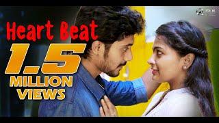 Heart Beat - Latest Telugu Independent Film 2018 || Directed By Naresh Kavati