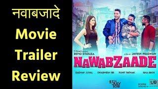 नवाबजादे मूवी ट्रेलर रिव्यू  | Nawabzaade Movie Trailer | Raghav Juyal | Punit | Dharmesh