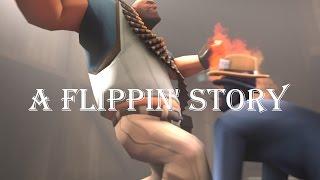 A Flippin' Story [Saxxy Awards 2014]