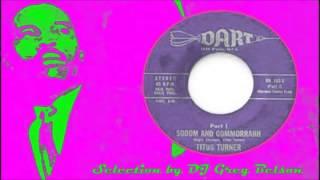 getlinkyoutube.com-Gospel Funky R&B Soul 45 - Titus Turner - 'Sodom and Gommorrahh'