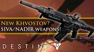 Destiny - Rise of Iron New Khvostov, SIVA weapons and NADIR Foundry!