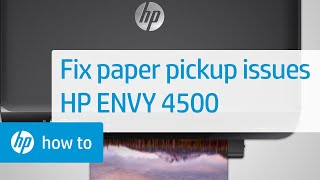 getlinkyoutube.com-Fixing Paper Pick Up Issues - HP Envy 4500 e-All-in-One Printer