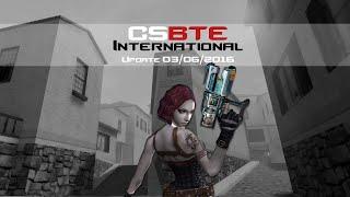 getlinkyoutube.com-Counter-Strike: BreakThrough Edition International Update 03/06/2016
