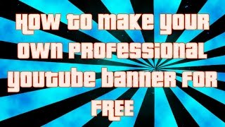 getlinkyoutube.com-How to Make FREE Professional Youtube Channel Art