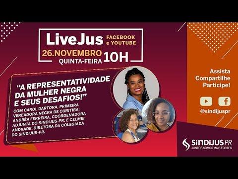 LiveJus - Representatividade da Mulher Negra