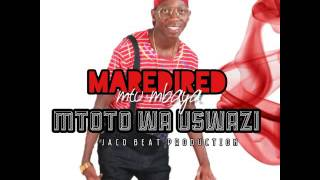MAN RED RED - MTOTO WA USWAZI (OFFICIAL MUSIC AUDIO)
