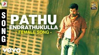 getlinkyoutube.com-Pathu Endrathukulla Female Song   Vikram, Samantha   D. Imman   Vijay Milton
