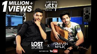 Sorry - Armaan Malik X Lost Stories (Cover) | Justin Bieber