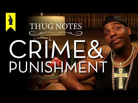Thug Notes - Crime and Punishment