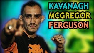 getlinkyoutube.com-Tony Ferguson talks fighting McGregor. Kavanagh slams UFC for stripping Conor