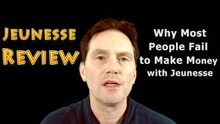 Jeunesse Review - Why Most People Fail to Make Money with Jeunesse Global