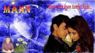 Mera Mann Kyon Tumhe Chahe – (Mann)
