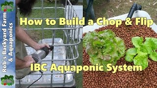 How to Build an Aquaponic System - Chop & Flip IBC Build