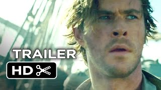 getlinkyoutube.com-In the Heart of the Sea Official Trailer #1 (2015) - Chris Hemsworth Movie HD