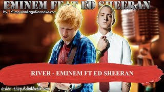 RIVER - EMINEM FT ED SHEERAN Karaoke