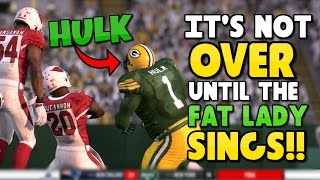 getlinkyoutube.com-IT'S NOT OVER UNTIL THE FAT LADY SINGS!! CAN HULK DO IT?? Madden 17 Superhero Series