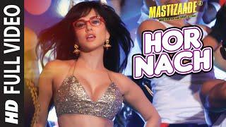 getlinkyoutube.com-'HOR NACH'  Full Video Song | Mastizaade | Sunny Leone, Tusshar Kapoor, Vir Das Meet Bros | T-Series