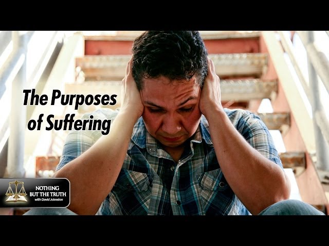 The Purposes of Suffering