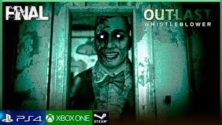 OUTLAST DLC WHISTLEBLOWER - FINAL Español Gameplay Walkthrough | EDDIE GLUSKIN