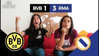 ¡EN CHAMPIONS SOMOS LOS REYES! REACCIÓN AL BVB VS REAL MADRID (1-3)   Dúo Dinámico