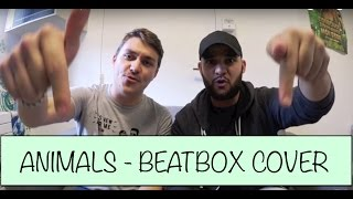 Martin Garrix - Animals | Beatbox Cover