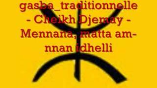 getlinkyoutube.com-Gasba chaoui - Cheikh Djemai Hoggass - Mennana, matta am-nnan idhelli