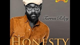 Tarrus Riley - Honesty (Island Treasure)